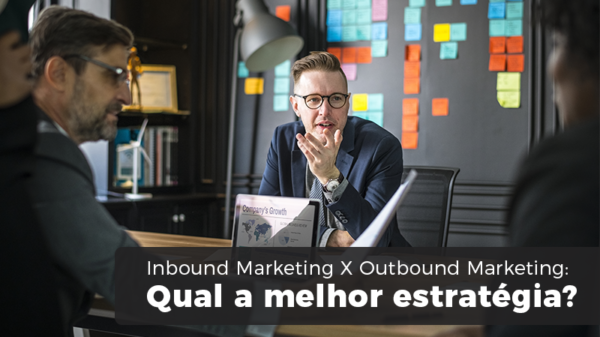 Inbound Marketing X Outbound Marketing - Contabilidade em Santos |